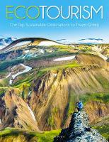 Ecotourism: The Top Sustainable...