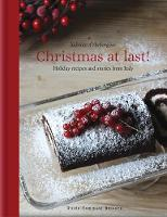 Christmas at Last!: Holiday Recipes...