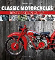 Classic Motorcycles Restoration Guide
