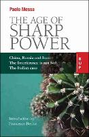 The Age of Sharp Power: China, Russia...