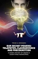 Our Secret Powers: Telepathy,...