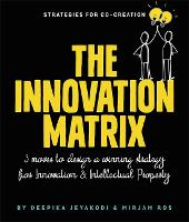The Innovation Matrix: Three Moves to...