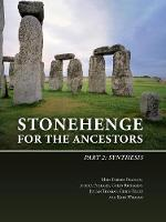 Stonehenge for the Ancestors: Part 2:...