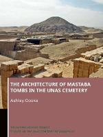 The Architecture of Mastaba Tombs in...