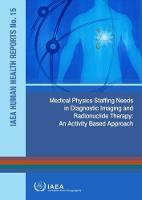 Medical Physics Staffing Needs in...