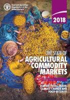 The State of Agricultural Commodity...