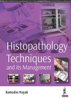 Histopathology Techniques and its...
