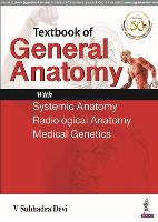 Textbook of General Anatomy: with...