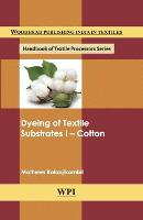Dyeing of Textile Substrates I: Cotton
