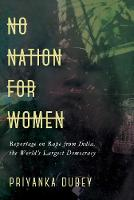 No Nation for Women: Reportage on ...