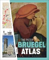 Pieter Bruegel Atlas: The Great Atlas...