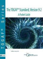 The TOGAF (R) standard, version 9.2 -...