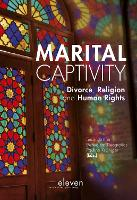 Marital Captivity: Divorce, Religion...