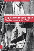 Shipbuilding and Ship Repair Workers...