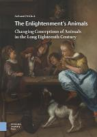 The Enlightenment's Animals: Changing...