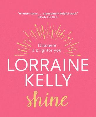 Signed Edition - Shine: Discover a...