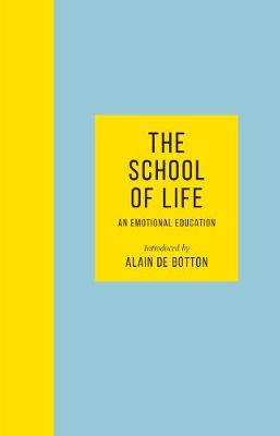 Signed Edition - The School of Life:...