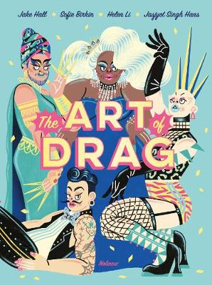 Signed First Edition - The Art of Drag