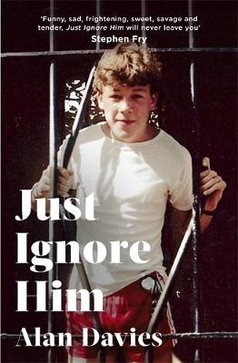 Signed First Edition - Just Ignore Him