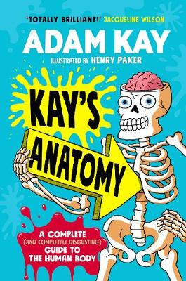 Signed First Edition - Kay's Anatomy