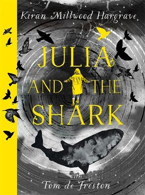 Signed Edition - Julia and the Shark