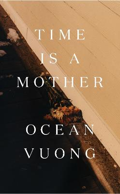 Signed Edition - Time is a Mother