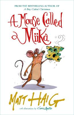 Signed Edition - A Mouse Called Miika