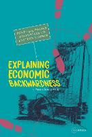 Explaining Economic Backwardness:...