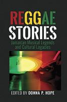 Reggae Stories: Jamaican Musical...