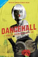 Dancehall: A Reader on Jamaican Music...