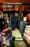 The Tentmakers of Cairo: Egypt's...