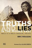 Truths and Lies in the Middle East:...