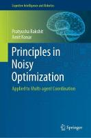 Principles in Noisy Optimization:...