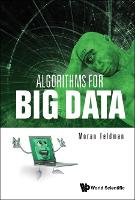 Algorithms For Big Data