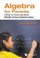 Algebra For Parents: A Book For...
