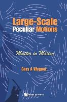 Large-scale Peculiar Motions: Matter...