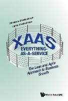Xaas: Everything As A Service - The...