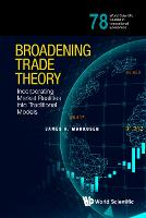 Broadening Trade Theory: ...
