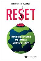 RESET: Rethinking Our World and...