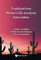 Explorations in Numerical Analysis:...