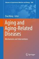 Aging and Aging-Related Diseases:...
