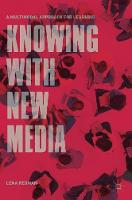 Knowing with New Media: A Multimodal...
