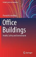 Office Buildings: Health, Safety and...