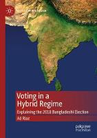 Voting in a Hybrid Regime: Explaining...