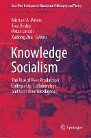 Knowledge Socialism: Collegiality,...