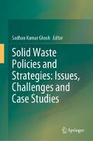 Solid Waste Policies and Strategies:...