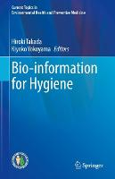 Bio-information for Hygiene
