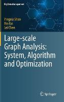 Large-scale Graph Analysis: System,...