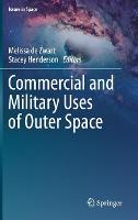 Commercial and Military Uses of Outer...