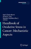 Handbook of Oxidative Stress and Cancer